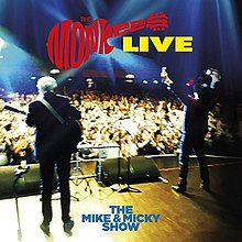 The Monkees Live; The Mike and Micky Show